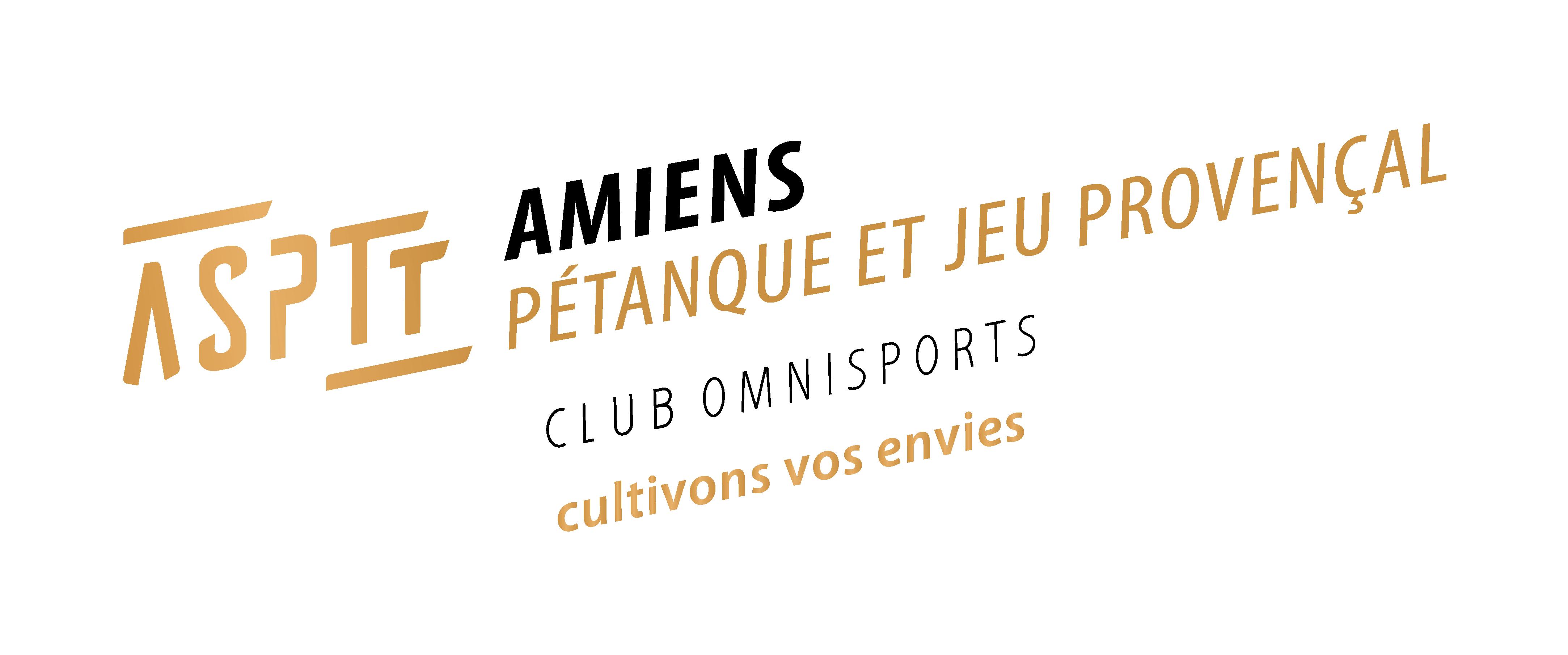 AVEC L'ASPTT PETANQUE, VIVONS NOTRE PASSION !